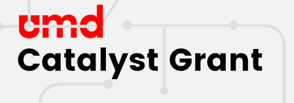 UMD Catalyst Grant